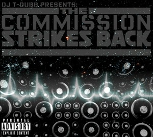 DJ T-Dubb Presents The Commission Strikes Back (Album Cover)